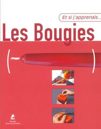 Couverture du livre « ET SI J'APPRENAIS T.10 ; les bougies » de Angles Eugenia aux éditions Place Des Victoires