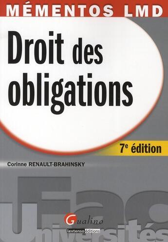 Couverture du livre « Droit des obligations (7e édition) » de Corinne Renault-Brahinski aux éditions Gualino