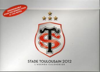 Couverture du livre « Agenda calendrier Stade toulousain 2012 » de Collectif aux éditions Hugo