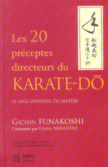 Couverture du livre « 20 Preceptes Directeurs Du Karate-Do (Les) » de Gichin Funakoshi aux éditions Budo