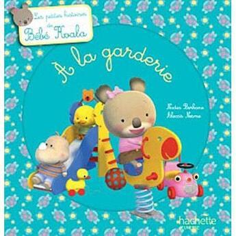 Couverture du livre « à la garderie » de Nadia Berkane et Alexis Nesme aux éditions Hachette Jeunesse