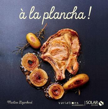 Couverture du livre « À la plancha » de Martine Lizambard aux éditions Solar