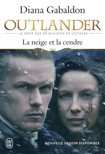 Couverture du livre « Outlander t.6 ; la neige et la cendre » de Diana Gabaldon aux éditions J'ai Lu