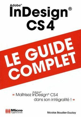 Couverture du livre « Adobe InDesign CS 4 » de Boudier-Ducloy-N aux éditions Micro Application