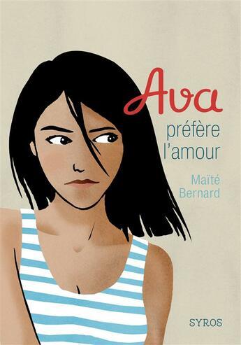 Couverture du livre « Ava préfère l'amour » de Maite Bernard aux éditions Syros