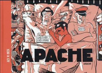Couverture du livre « Apache » de Alex W. Inker aux éditions Sarbacane