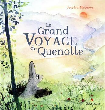 Couverture du livre « Le grand voyage de Quenotte » de Jessica Meserve aux éditions Didier Jeunesse