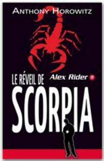 Couverture du livre « Alex Rider t.9 ; le rêve de Scorpia » de Anthony Horowitz aux éditions Hachette Jeunesse