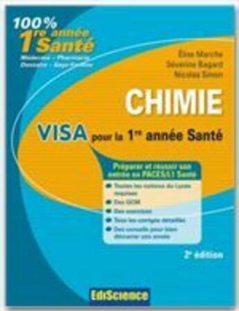 Couverture du livre « Chimie ; visa pour la 1ère année santé (2e édition) » de Elise Marche aux éditions Ediscience