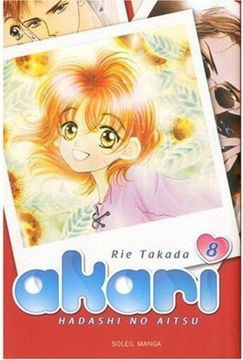 Couverture du livre « Akari, hadashi no aitsu t.8 » de Rie Takada aux éditions Soleil