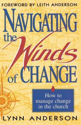 Couverture du livre « Navigating the Winds of Change » de Anderson Dr Lynn aux éditions Howard Books
