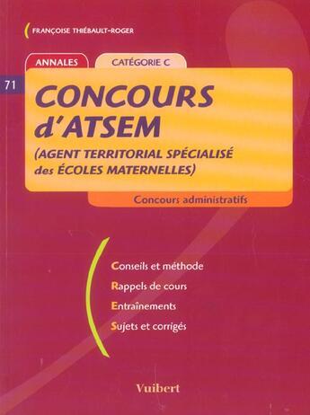 Couverture du livre « Concours D'Atsem (Agent Territorial Specialise Des Ecoles Maternelles) » de Francoise Thiebault-Roger aux éditions Vuibert