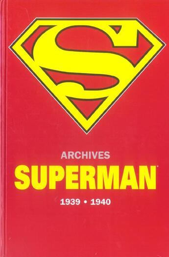 Couverture du livre « Superman archives, 1939-1940 » de Siegel aux éditions Semic