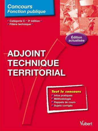 Couverture du livre « Adjoint technique territorial ; catégorie C ; filière technique (3e édition) » de Emmanuelle Pouydebat aux éditions Vuibert