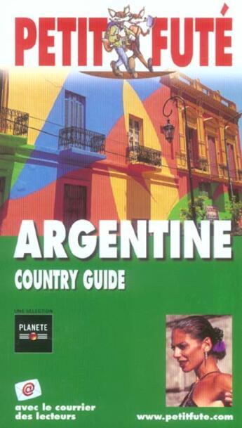 Couverture du livre « Guide Petit Fute ; Country Guide ; Argentine (édition 2005) » de Collectif Petit Fute aux éditions Le Petit Fute