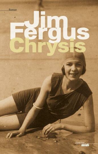 Couverture du livre « Chrysis » de Jim Fergus aux éditions Cherche Midi