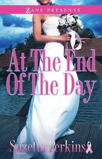 Couverture du livre « At the End of the Day » de Perkins Suzetta aux éditions Strebor Books