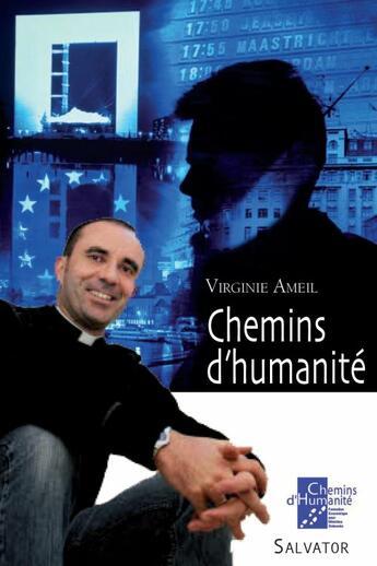 Couverture du livre « Chemins d'humanité » de Virginie Ameil aux éditions Salvator