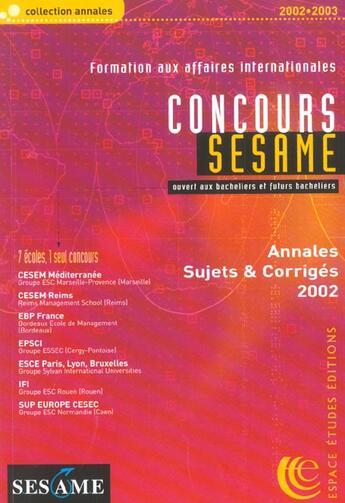 Couverture du livre « Concours Sesame ; Annales Sujets Et Corriges ; Formation Aux Affaires Internationales » de Collectif aux éditions Hobsons