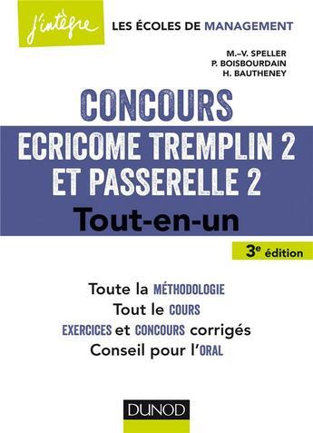 Couverture du livre « Concours Ecricome Tremplin 2 et Passerelle 2 ; tout-en-un (3e édition) » de Marie-Virginie Speller et Pia Boisbourdain et Helene Bautheney aux éditions Dunod