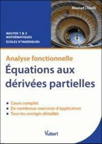 Couverture du livre « Analyse fonctionnelle, équations aux dérivées partielles » de Mourad Choulli aux éditions Vuibert