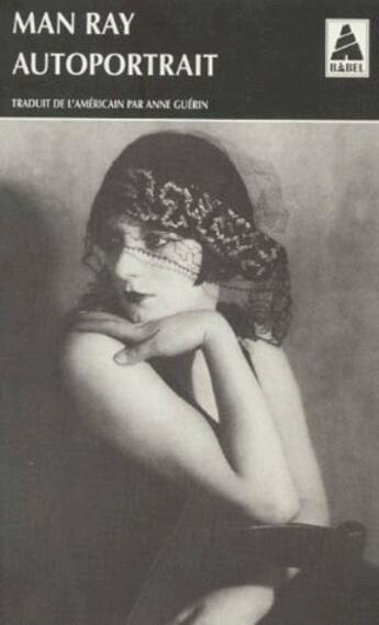 Couverture du livre « Autoportrait » de Man Ray aux éditions Actes Sud