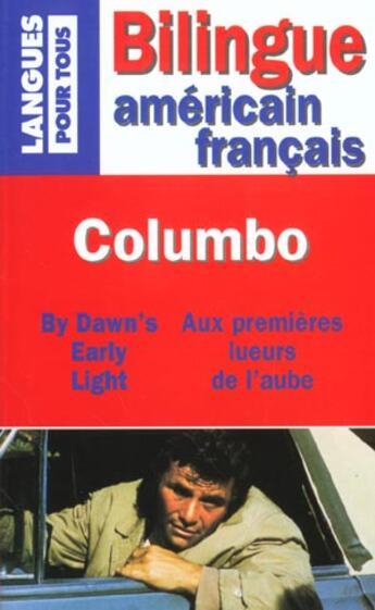 Couverture du livre « Colombo - aux premieres lueurs de l'aube » de Berk Howard aux éditions Langues Pour Tous