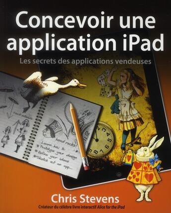 Couverture du livre « Concevoir une application pour iPad » de Chris Stevens aux éditions First Interactive