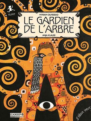 Couverture du livre « Le gardien de l'arbre ; Klimt » de Myriam Ouyessad et Anja Klauss aux éditions Elan Vert