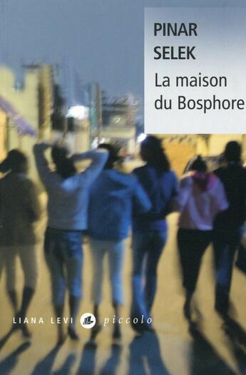Couverture du livre « La maison du Bosphore » de Pinar Selek aux éditions Liana Levi