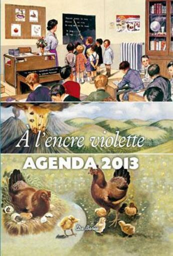 Couverture du livre « à l'encre violette ; agenda 2013 » de Collectif aux éditions De Boree