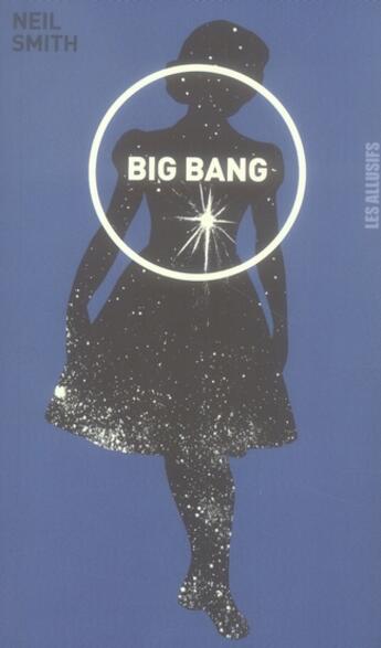 Couverture du livre « Big bang » de Neil Smith aux éditions Les Allusifs