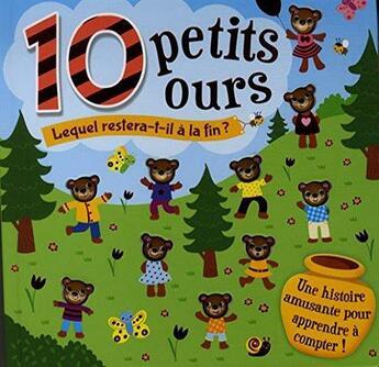 Couverture du livre « 10 petits ours ; lequel restera-t-il à la fin ? » de Collectif aux éditions L'imprevu