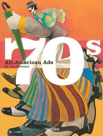 Couverture du livre « All american ads of the 70's » de Jim Heimann aux éditions Taschen