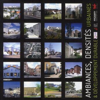 Couverture du livre « Ambiances, densités urbaines & développement durable » de Collectif Pc aux éditions Pc