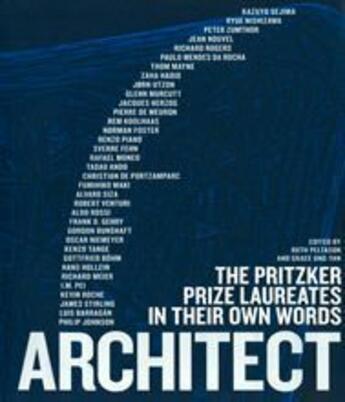 Couverture du livre « Architect ; the pritzker prize laureates in their own words » de Ong-Yan Peltason aux éditions Thames & Hudson