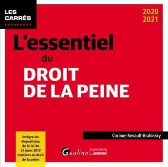 Couverture du livre « L'essentiel du droit de la peine (édition 2020/2021) » de Corinne Renault-Brahinsky aux éditions Gualino