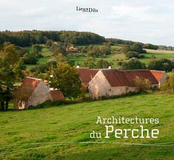 Couverture du livre « Architectures du perche » de Inventaire Du Patrim aux éditions Lieux Dits