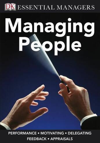 Couverture du livre « Essential Managers: Managing People » de Dorling Kindersley aux éditions Dorling Kindersley