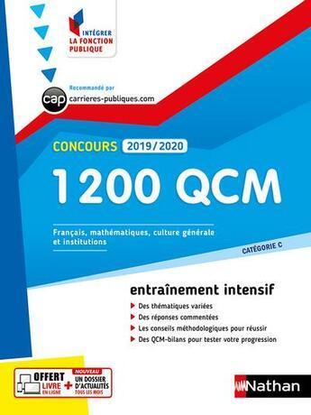 Couverture du livre « Concours ; 1200 QCM ; catégorie C (édition 2019/2020) » de Bernard Hirsch et Laurent Barnet et Pascal Berthet et Philippe Margenti aux éditions Nathan