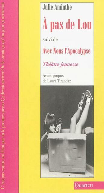 Couverture du livre « À pas de Lou ; avec nous l'apocalypse » de Julie Aminthe aux éditions Quartett