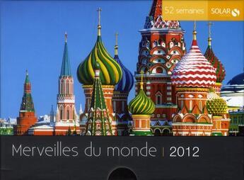Couverture du livre « 52 semaines merveilles du monde (édition 2012) » de Colette Gouvion aux éditions Solar