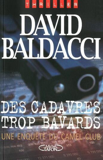 Couverture du livre « Des cadavres trop bavards » de David Baldacci aux éditions Michel Lafon