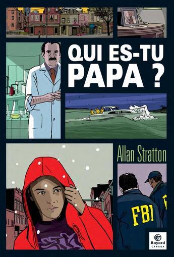 Couverture du livre « Qui Es-Tu Papa? » de Allan Stratton aux éditions Bayard Canada