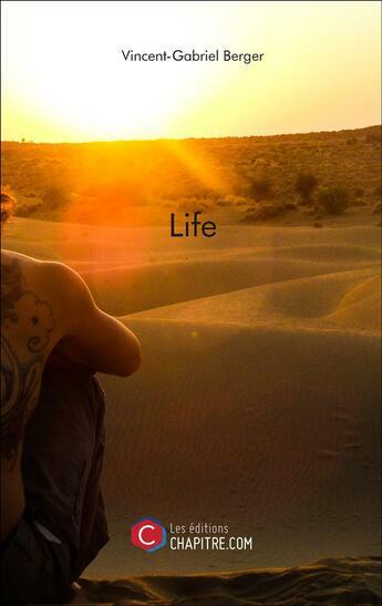 Couverture du livre « Life » de Vincent-Gabriel Berger aux éditions Chapitre.com