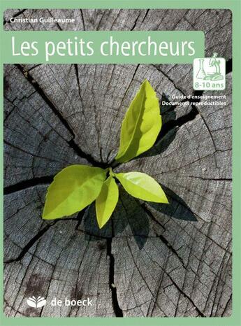 Couverture du livre « 8-10 ans ; guide d'enseignement, documents reproductibles (2ème édition) » de Christian Guilleaume aux éditions De Boeck