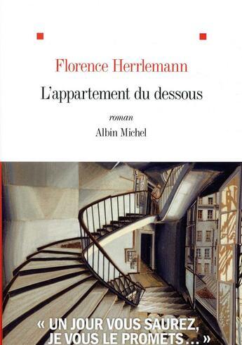 Couverture du livre « L'appartement du dessous » de Florence Herrlemann aux éditions Albin Michel