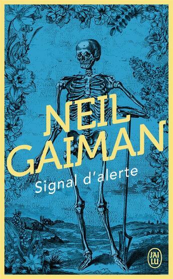 Couverture du livre « Signal d'alerte - fictions courtes et derangements » de Neil Gaiman aux éditions J'ai Lu