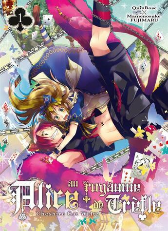 Couverture du livre « Alice au royaume de trèfle T.1 » de Quinrose et Mamenosuke Fujimaru aux éditions Ki-oon