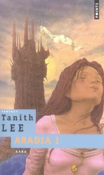 Couverture du livre « Aradia t.1 ; aara » de Tanith Lee aux éditions Points